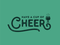 Cup Of Cheer Typography