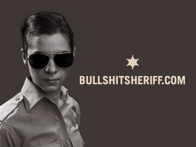 Bullshit Sheriff bullshit bullshit sheriff april 1 april fools jokes on
