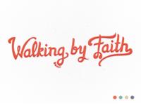 Walking By Faith - Final