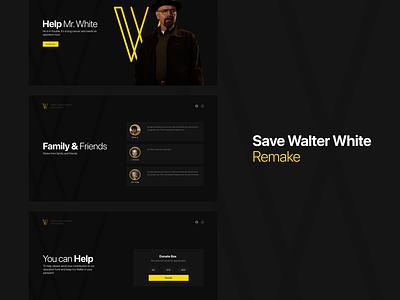 Save Walter White - Remake branding uiux redesign remake breaking bad walter white save walter white