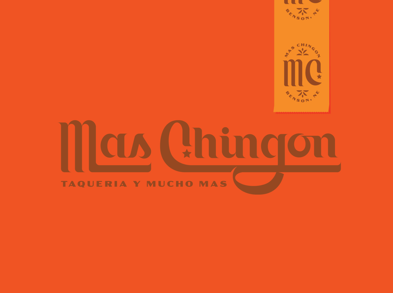 Mas Chingon 70s lettering ligatures tacos mexican spanish logotype