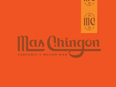 Mas Chingon omaha 70s lettering ligatures tacos mexican spanish logotype
