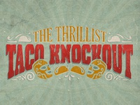 The Thrillist Taco Knockout
