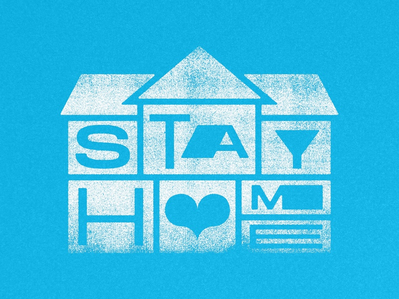Stay Home 04 09 20
