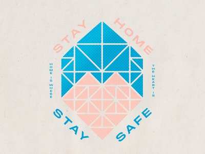 Stay Home 04 13 20 halftone dots blue pink geometry triangles stay home stay safe love home house heart geometric minimal