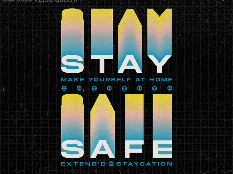 Stay Home 04 22 20 arrows psa corona coronavirus vector flat texture film yellow pink black blue grid staycation stay home stay safe minimal
