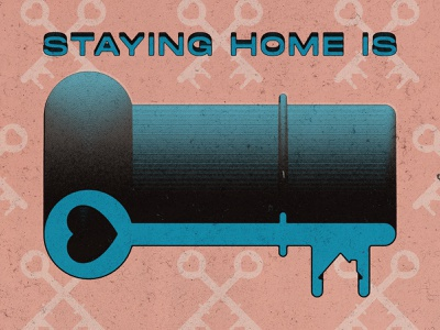 Stay Home 05 01 20 illustration poster gradient coronavirus social distance stay safe home house pattern stay home covid19 key