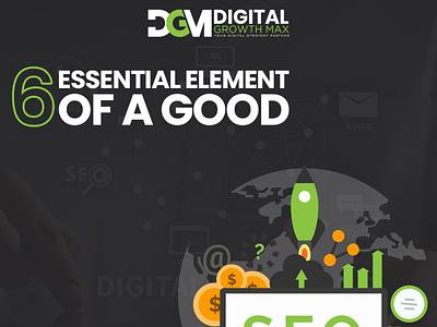 6 essential element of a good SEO internet marketing ppc social media digital marketing
