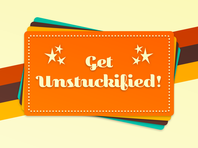 Unstuckified :: Prompts for Creative Thinking
