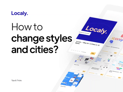 Localy — Map kit × 6 Cities in 10 Styles branding design minimal type cities style texture assets ui asset navigation icon map typography interaction microinteraction tutorial animation tutorial