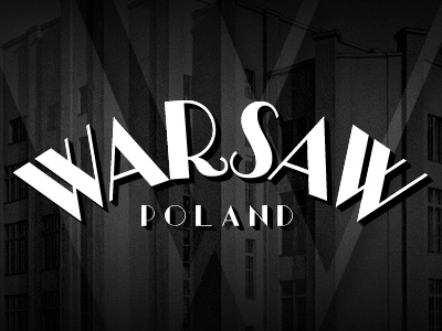Warsaw, Poland warsaw poland art deco deco vintage typography lettering custom font
