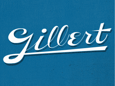 Gillert typography type vintage lettering hand drawn script