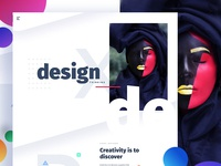 D E S I G N  - Creativity is to discover