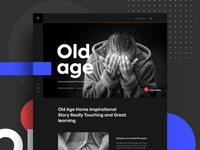 Old Age Home Inspirational Story