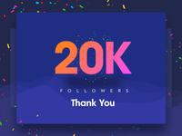 20K Followers – Thank you
