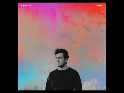 In your eyes - Gavriel single abstract texture clouds grain rainbow colorful iridescent ep sleeve vinyl cover art album