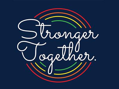 Boston Pride Shirt Design together stronger rainbow tshirt typography illustrator design shirt pride