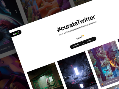 tw-rl.com homepage filters filter bookmarks bookmark curated curate gallery twitter feed twitter