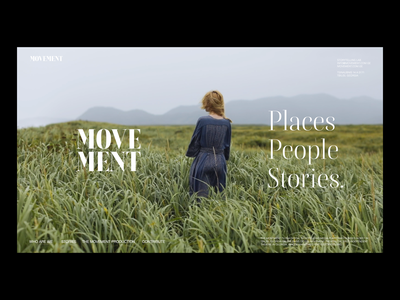 THE MOVEMENT story person culture social cinematography storytelling theater nature motion web places people stories news website ux typography design tv movement