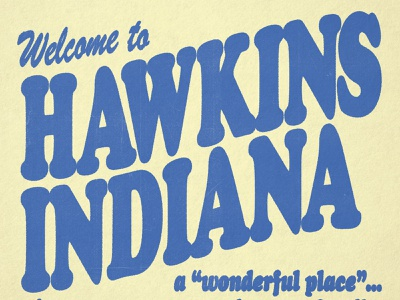 Welcome to Hawkins branding logo illustration design vintage fonts font letters lettering typography spooky funny scary horror scifi hawkinsavclub hawkins