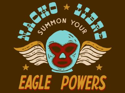 Nacho Libre - Eagle Powers