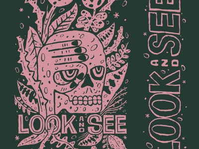 LOOK AND SEE draw artwork editorial illustration abstract screen print print making shirtdesign skull typography hand lettering design illustration hand drawn