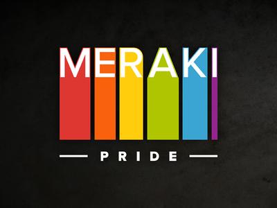 Meraki Pride