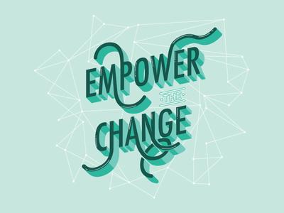Empower The Change