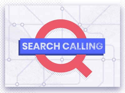 Search callin'