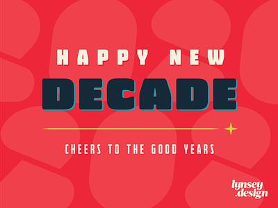Happy New Decade new year typogaphy