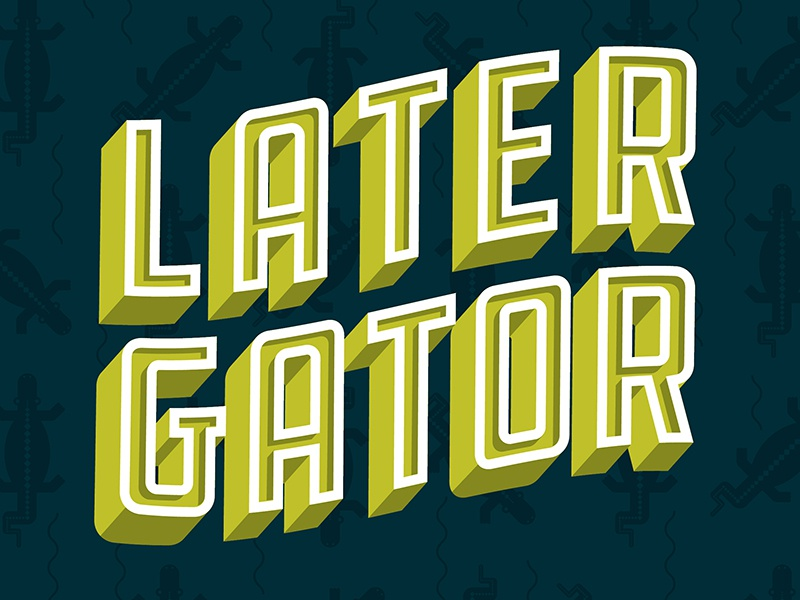 Later Gator inline green draplin wave 3d swoop lettering type ddc hardware alligator later gator later