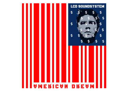 LCD Soundstystem - American Dream Cover