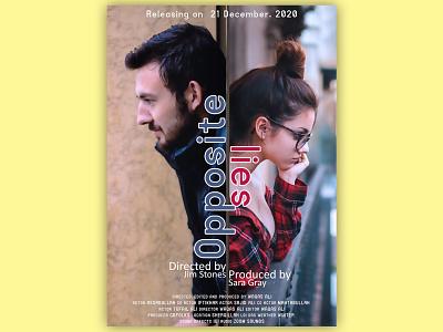 Opposite Lies   Movie Poster poster design films typography poster art film poster design adobe photoshop