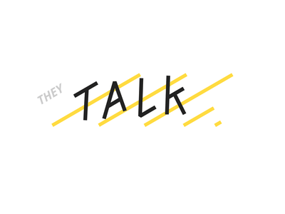 THEY TALK lines italic logo sign talk typography