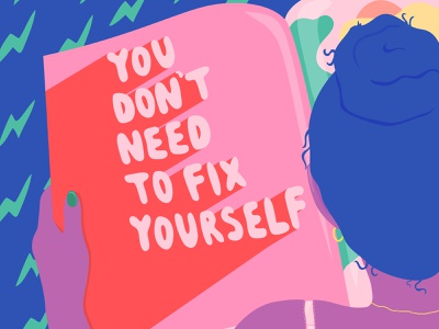 You Don't Need to Fix Yourself editorial lettering illustrator illustration