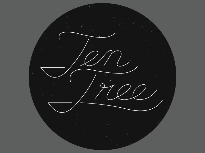 Ten Tree Type tshirt design texture ten tree typography hand drawn cursive circle