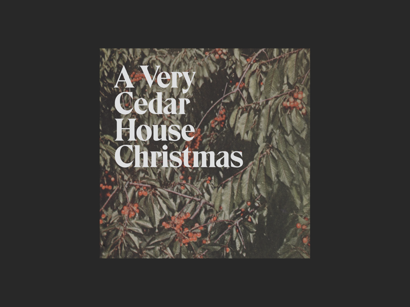 Cedar House Christmas - Album Art oklahoma band branding music album art typography