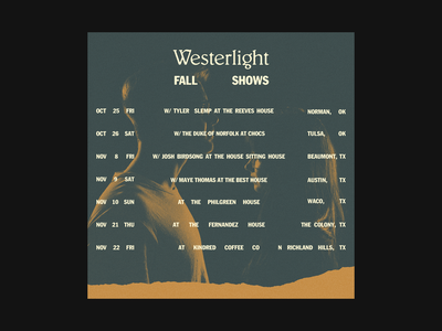 Westerlight fall shows promo poster texas music oklahoma texture design typography
