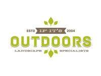 If It's Outdoors - Landscaping