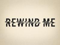 Rewind me #2