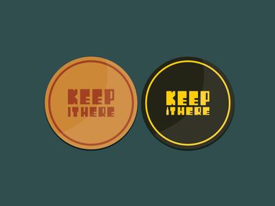 Keep It Here Coaster Design design art vector graphic restaurant drink comic retro design graphic  design