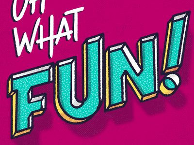 Oh what fun! texture 3d procreate lettering