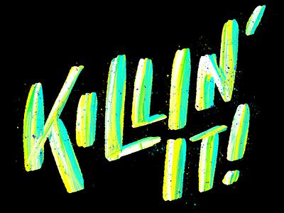 Killin' It brush strokes brush lettering procreate lettering