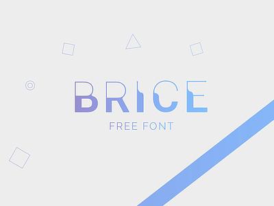 Brice - Free Font title original font free freebies