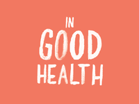 """Logo Ideation for """"In Good Health"""" Packaging Project"""