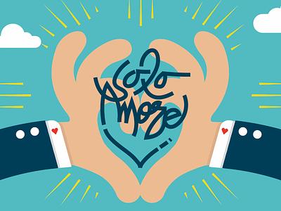 Solo Amore illo hands love type illustration grottangeles typography
