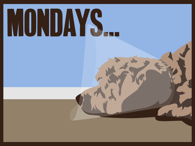 Mondays... puppy dog vector design illustration