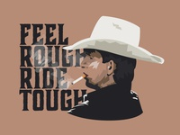 Feel Rough Ride Tough