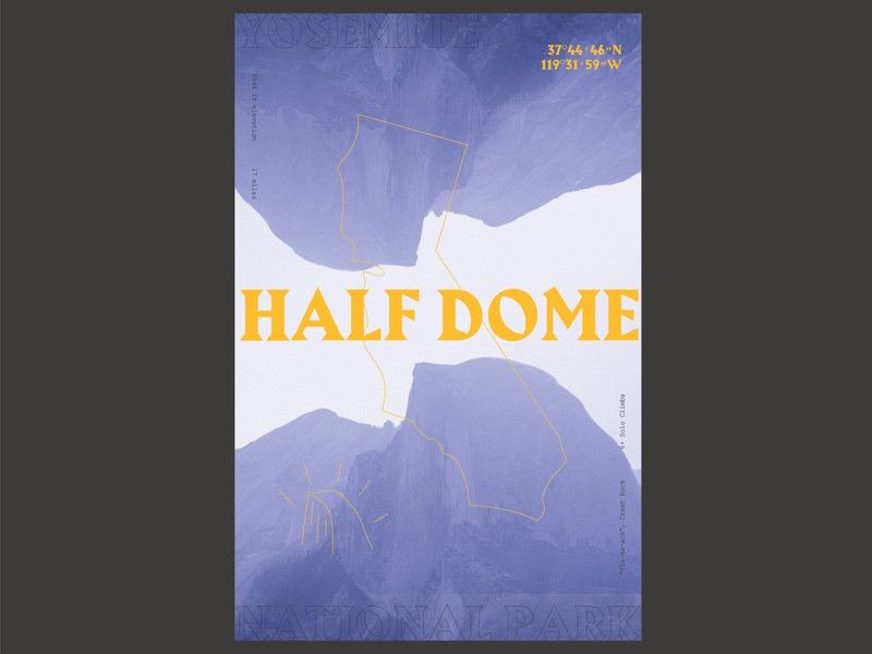 Half Dome Yosemite National Park Poster collage national park half dome yosemite layout poster design daily 100 day project typography
