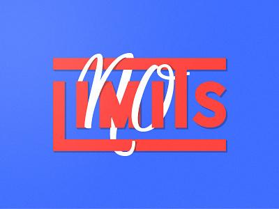 No Limits Lettering vector illustration joby loop graphics design lettering limits no lettering art
